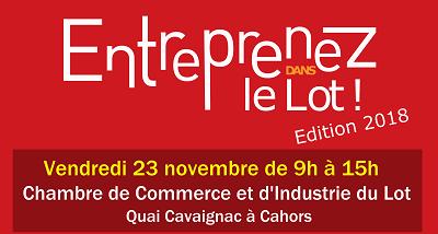 """Forum """"Entreprenez dans le Lot"""" 2018"""